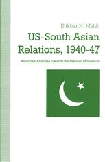 US-South Asian Relations, 1940–47