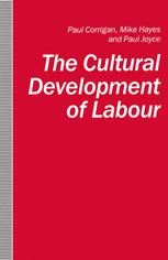 The Cultural Development of Labour