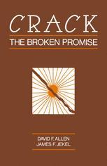 Crack: The Broken Promise