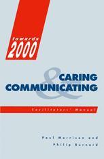 Caring and Communicating: Facilitators' Manual