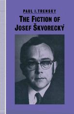 The Fiction of Josef Škvorecký