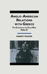 Anglo-American Relations with Greece