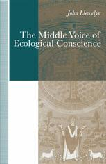 The Middle Voice of Ecological Conscience