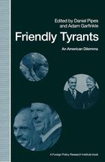 Friendly Tyrants