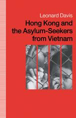 Hong Kong and the Asylum-Seekers from Vietnam