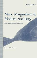 Marx, Marginalism and Modern Sociology