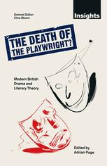 The Death of the Playwright?