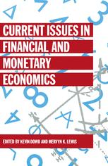 Current Issues in Financial and Monetary Economics