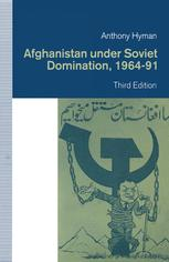 Afghanistan under Soviet Domination, 1964–91