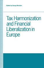 Tax Harmonization and Financial Liberalization in Europe
