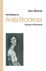 The Fictions of Anita Brookner