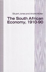 The South African Economy, 1910–90