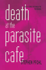 Death at the Parasite Cafe