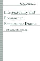 Intertextuality and Romance in Renaissance Drama