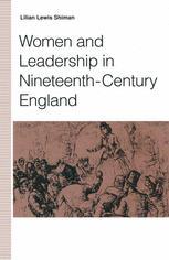 Women and Leadership in Nineteenth-Century England