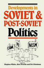 Developments in Soviet and Post-Soviet Politics