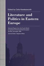 Literature and Politics in Eastern Europe