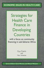 Strategies for Health Care Finance in Developing Countries