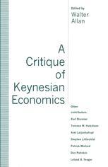 A Critique of Keynesian Economics
