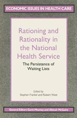 Rationing and Rationality in the National Health Service
