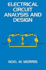 Electrical Circuit Analysis and Design