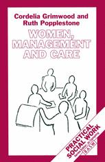 Women, Management and Care