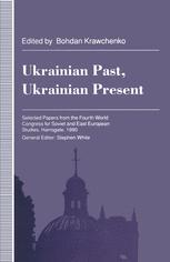 Ukrainian Past, Ukrainian Present