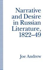 Narrative and Desire in Russian Literature, 1822–49