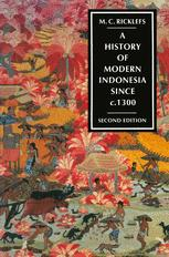 A History of Modern Indonesia since c. 1300