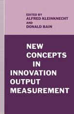 New Concepts in Innovation Output Measurement