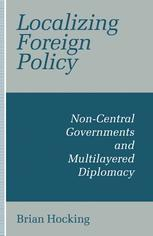 Localizing Foreign Policy