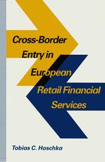 Cross-Border Entry in European Retail Financial Services