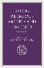 Inter-Religious Models and Criteria
