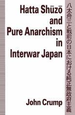 Hatta Shūzō and Pure Anarchism in Interwar Japan