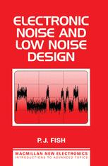 Electronic Noise and Low Noise Design