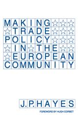 Making Trade Policy in the European Community