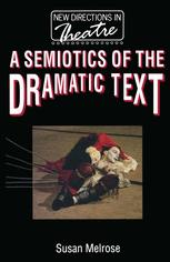 A Semiotics of the Dramatic Text