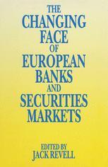 The Changing Face of European Banks and Securities Market