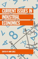 Current Issues in Industrial Economics