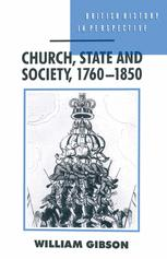 Church, State and Society, 1760–1850