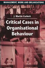 Critical Cases in Organisational Behaviour