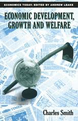 Economic Development, Growth and Welfare