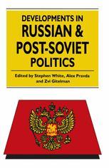 Developments in Russian and Post-Soviet Politics