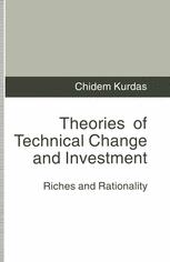 Theories of Technical Change and Investment