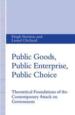 Public Goods, Public Enterprise, Public Choice