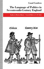 The Language of Politics in Seventeenth-Century England