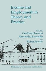 Income and Employment in Theory and Practice