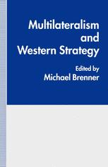 Multilateralism and Western Strategy