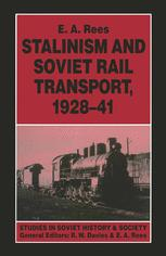 Stalinism and Soviet Rail Transport, 1928–41