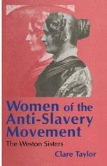 Women of the Anti-Slavery Movement